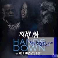 Remy Ma - Hands Down ft. Rick Ross & Yo Gotti